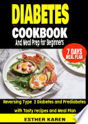 Diabetes cookbook And Meal Prep for Beginners