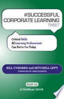 SUCCESSFUL CORPORATE LEARNING Tweet Book02