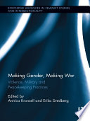 Making Gender  Making War