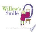 Willow   s Smile