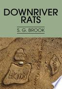Downriver Rats