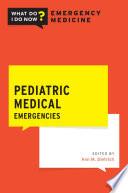 Pediatric Medical Emergencies