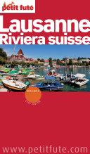 Lausanne - Riviera Suisse 2012-2013 (avec cartes, photos + avis des lecteurs)