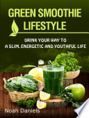 Green Smoothie Lifestyle Book