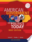 Cengage Advantage Books American Government And Politics Today Brief Edition 2014 2015 Book Only