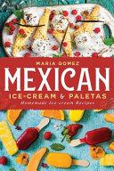 Mexican Ice cream   Paletas  Homemade Ice cream Recipes