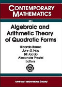 Algebraic and Arithmetic Theory of Quadratic Forms