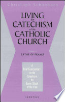Living the Catechism of the Catholic Church