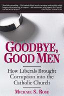 Goodbye, Good Men