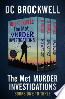 The Met Murder Investigations Books One to Three