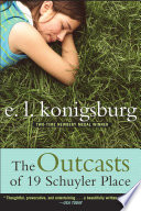 """""""The Outcasts of 19 Schuyler Place"""" by E.L. Konigsburg"""