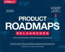 Product Roadmaps Relaunched [Pdf/ePub] eBook