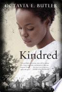 """""""Kindred"""" by Octavia E. Butler"""