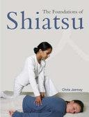The Foundations of Shiatsu Book