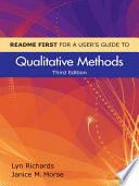 README FIRST for a User s Guide to Qualitative Methods Book
