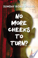 No More Cheeks to Turn