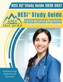 HESI A2 Study Guide 2020   2021  HESI Study Guide Admission Assessment Exam Review 4th Edition   Practice Test Questions  Includes Detailed Answer Exp