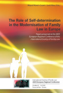 The Role of Self determination in the Modernisation of Family Law in Europe