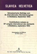 Contributions suisses au 11e Congrès international des slavisants à Bratislava, septembre 1993