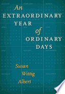 An Extraordinary Year of Ordinary Days