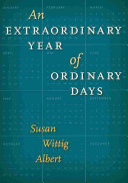 An Extraordinary Year of Ordinary Days