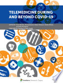 Telemedicine During and Beyond COVID-19