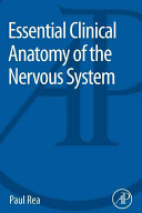 Essential Clinical Anatomy of the Nervous System Book