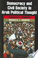 Democracy and Civil Society in Arab Political Thought  : Transcultural Possibilities