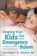 Keeping Your Kids Out of the Emergency Room