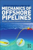 Mechanics of Offshore Pipelines  Volume 2