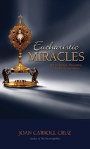 Eucharistic Miracles  And Eucharistic Phenomenon in the Lives of the Saints