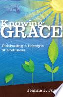Knowing Grace
