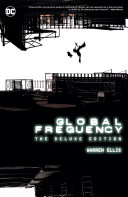 Global Frequency: The Deluxe Edition [Pdf/ePub] eBook