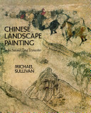 The Birth of Landscape Painting in China: The Sui and Tʻang dynasties