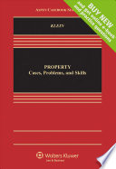 Looseleaf: Property : Cases, Problems and Skills Practice