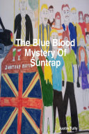 The Blue Blood Mystery Of Suntrap ebook