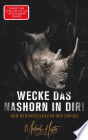 Wecke Das Nashorn In Dir Von Der Insolvenz In Den Erfolg