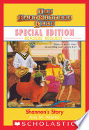 Shannon s Story  Baby Sitters Club Special Edition  Readers  Requests
