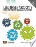 LEED Green Associate Exam Preparation Guide, LEED V4 Edition
