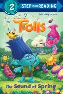 The Sound of Spring  DreamWorks Trolls
