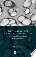 The Handbook of Polyhydroxyalkanoates