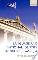 Language And National Identity In Greece 1766 1976