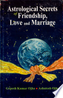 Astrological Secrets Of Friendship Love And Marriage