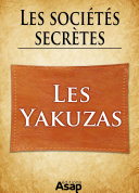 Pdf Sociétés secrètes : les yakuzas Telecharger