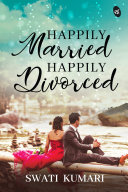 Happily Married Happily Divorced Pdf/ePub eBook
