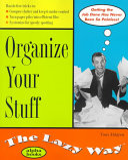 Organize Your Stuff the Lazy Way