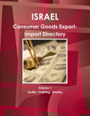 Israel Consumer Goods Export Import Directory  Volume 1  Textile  Clothing  Jewelry