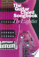The Big Guitar Chord Songbook  The Eighties