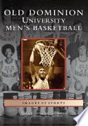 Download Old Dominion University Men's Basketball Pdf