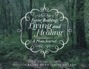 Forest Bathing: Living and Healing